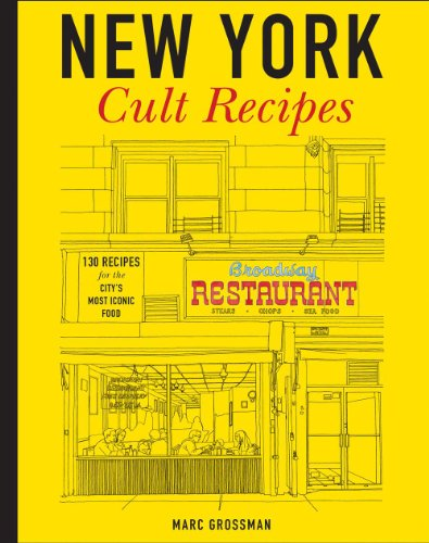 New York Cult Recipes by Marc Grossman
