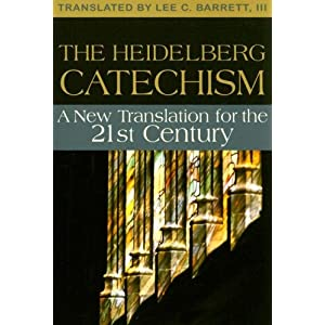 Amazon.com: The Heidelberg Catechism: A New Translation for the ...