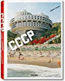 img - for CCCP: Cosmic Communist Constructions Photographed by Frederic Chaubin (2011-02-05) book / textbook / text book