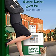 Downtown Green: Gone to Green, Book 5 Audiobook by Judy Christie Narrated by Tara Ochs