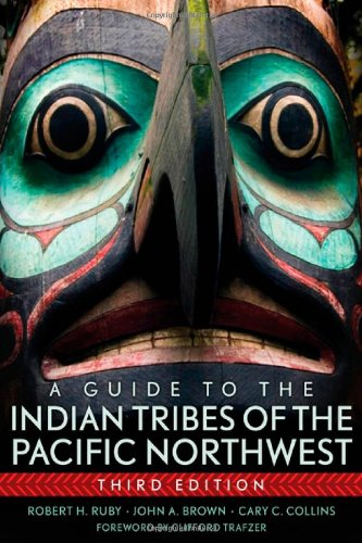 A Guide To The Indian Tribes Of The Pacific Northwest (The Civilization Of The American Indian Series) front-813961