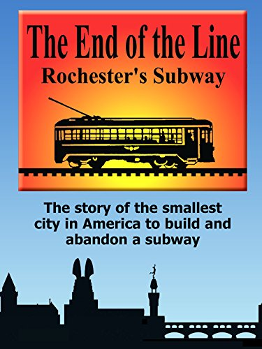 the-end-of-the-line-rochesters-subway