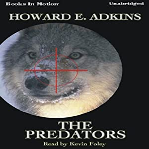 The Predators | [Howard E. Adkins]