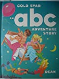 A. B. C. Adventure Story (Gold Star) (0603057667) by Price, Alan