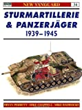 Sturmartillerie and Panzerjager 1939-45 (New Vanguard #34.)