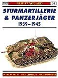 Sturmartillerie and Panzerjager 1939-45 (New Vanguard #34.)