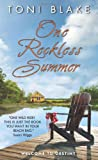 Cover of One Reckless Summer by Toni Blake 0061429899