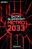 Metro 2033: Roman - Dmitry Glukhovsky