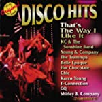 Disco Hits: That's the Way I..