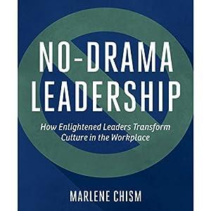 No-Drama Leadership Audiobook