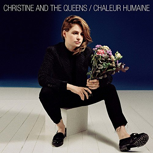 Chaleur humaine | Christine and The Queens (1988-....). Compositeur
