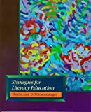 img - for Strategies for Literacy Education by Katherine D. Wiesendanger (2000-05-04) book / textbook / text book