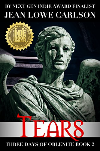 Book: Tears (Three Days of Oblenite Book 2) by Jean Lowe Carlson