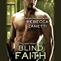 Blind Faith Audiobook by Rebecca Zanetti Narrated by Karen White