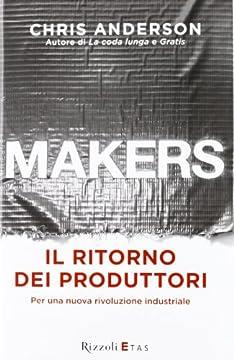 Cover Makers. Il ritorno dei produttori. Per una nuova rivoluzione industriale