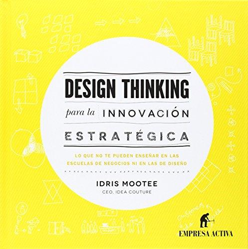 DESIGN THINKING PARA INNOVACION ESTRATEGICA descarga pdf epub mobi fb2