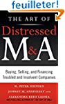 The Art of Distressed M&A: Buying, Se...