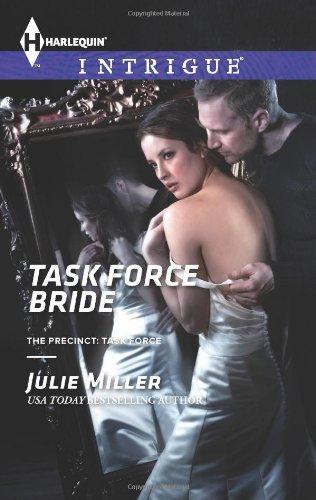 Image of Task Force Bride (Harlequin Intrigue\The Precinct: Task Force)