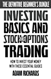 img - for Investing: The Definitive Beginner's Bundle: Investing Basics - Stock Market Trading - Options Trading: How To Invest Your Money With These Essential Guides book / textbook / text book