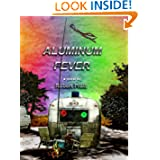 ALUMINUM FEVER a Novel ebook