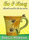 Tea and Honey (The Tea Series Book 9)