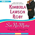 Sin No More Audiobook by Kimberla Lawson Roby Narrated by Tracey Leigh