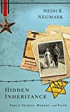 img - for Hidden Inheritance: Family Secrets, Memory, and Faith book / textbook / text book