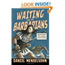 Waiting for the Barbarians: Essays from the Classics to Pop Culture (New York Review Collections)