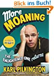 More Moaning: The Enlightened One Ret...