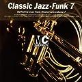 Classic Mastercuts Jazz Funk Volume 7