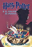 Harry Potter e il Calice di Fuoco (Libro 4) (Italian Edition)