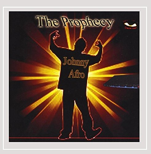 Johnny Afro - The Prophecy