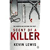 Scent of a Killerby Kevin Lewis