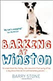 Barry Stone Barking at Winston