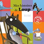 MES HISTOIRES DE LOUP T.02 (HISTOIRES...