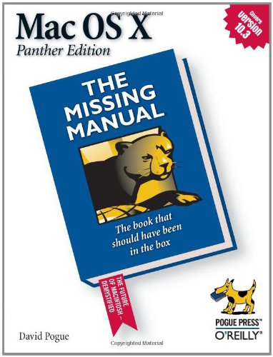 Mac OS X: The Missing Manual, Panther Edition