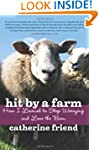 Hit by a Farm: How I Learned to Stop...
