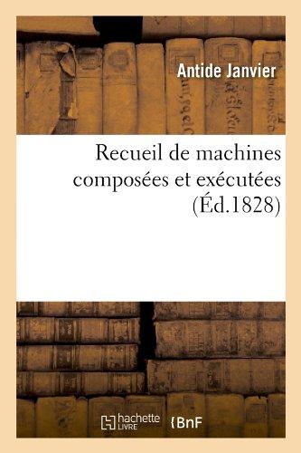 Recueil de Machines Composees Et Executees (Sciences)  [Janvier, Antide] (Tapa Blanda)