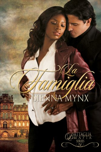 Sienna Mynx - La Famiglia (Battaglia Mafia Series)