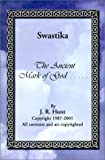 img - for Swastika: The Ancient Mark of God... by J. Ray Hunt (2001-09-01) book / textbook / text book