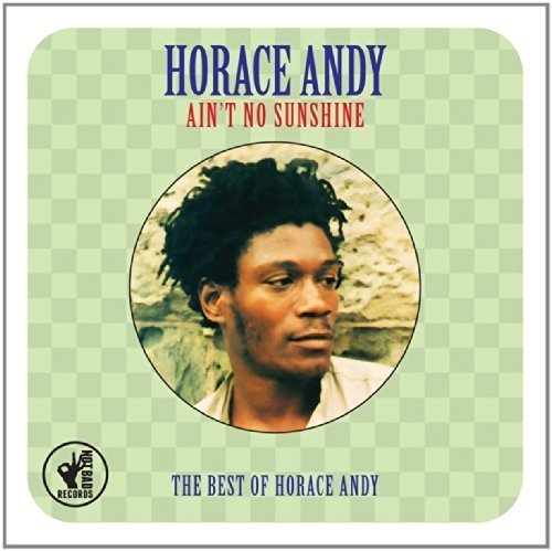 Horace Andy-Aint No Sunshine The Best Of Horace Andy-2CD-FLAC-2014-NBFLAC