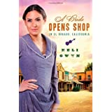 A Bride Opens Shop in El Dorado ~ Keli Gwyn