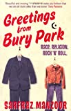 Sarfraz Manzoor Greetings from Bury Park: Race. Religion. Rock 'n' Roll