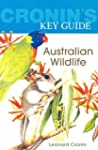 Cronin's Key Guide to Australian Wild...