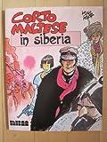 Corto Maltese in Siberia (0918348579) by Pratt, Hugo