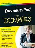 Das neue iPad für Dummies (Für Dummies)