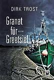 Image de Granat für Greetsiel - Ostfriesland-Krimi (Jan de Fries 1)