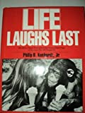 Life Laughs Last (0671670921) by Kunhardt, Philip B.