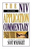 Galatians (The NIV Application Commentary) (0310484707) by Scot McKnight