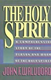 Holy Spirit, The (0310340616) by Walvoord, John F.